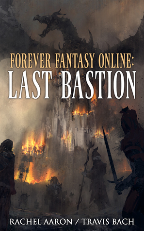 Last Bastion by Rachel Aaron