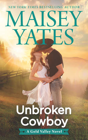 Unbroken Cowboy (Gold Valley, #5)