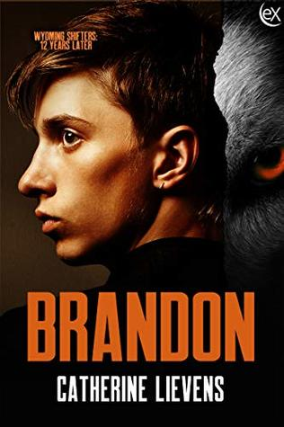 Brandon (Wyoming Shifters: 12 Years Later #7)