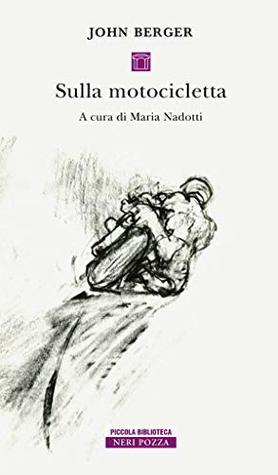 Sulla motocicletta by John Berger