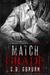 Match Grade - Criminal Delights: Assassins