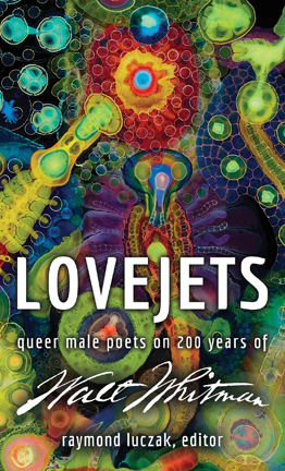 Lovejets: Queer Male Poets on 200 Years of Walt Whitman