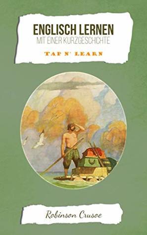 Englisch Lernen mit einer Kurzgeschichte: Robinson Crusoe [Tap n' Learn]