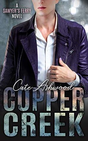 Copper Creek (Sawyer's Ferry #3)