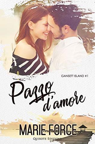 Pazzo d'Amore (Gansett Island Vol. 1)