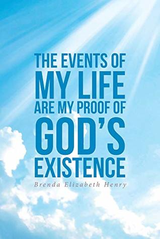 The Events of My Life Are My Proof of God's Existence #christiannonfiction #nonfiction