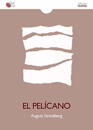 El pelícano (Teatro nº 7)