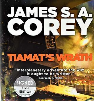 (SIGNED EDITION) Tiamat's Wrath (Expanse Series #8) James S.A. Corey AUTOGRAPHED / LIMITED QUANTITY