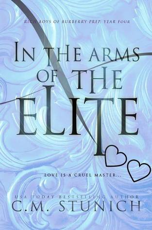 In the Arms of the Elite (Rich Boys of Burberry Prep, #4)