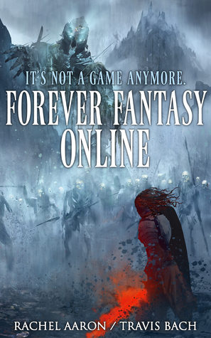 Forever Fantasy Online (FFO, #1) by Rachel Aaron