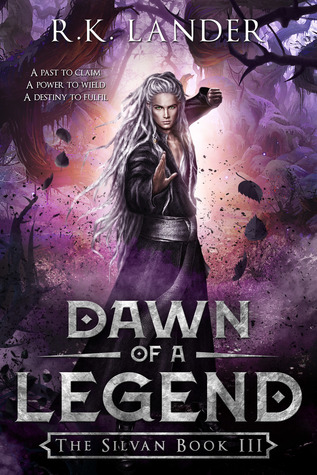 Dawn of a Legend (The Silvan, #3)