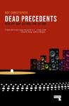 Dead Precedents: How Hip-Hop Defines the Future