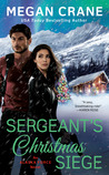 Sergeant's Christmas Siege (Alaska Force, #3)