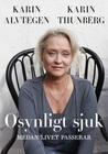 Download ebook Osynligt sjuk by Karin Alvtegen