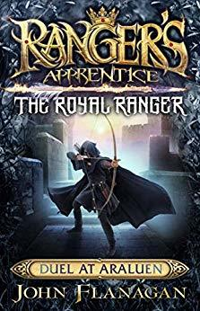 Duel at Araluen (Ranger's Apprentice: The Royal Ranger #3)