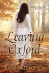 Leaving Oxford (Southern Hearts #1)