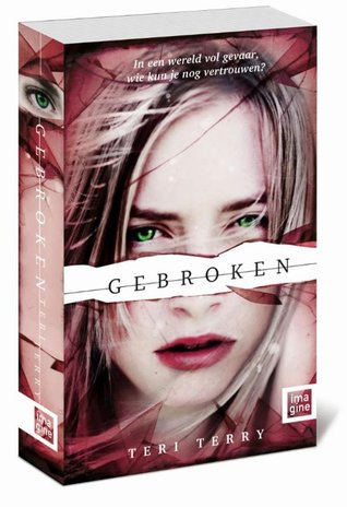Gebroken by Teri Terry