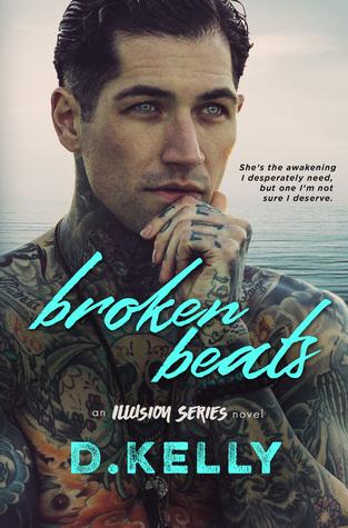 Broken-Beats-An-Illusion-Series-Novel-by-D-Kelly