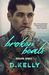 Broken Beats - An Illusion Series Novel by D. Kelly