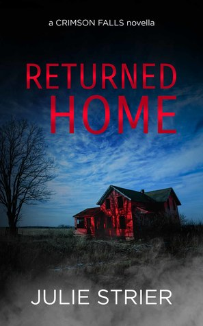 Returned Home (A Crimson Falls Novella)