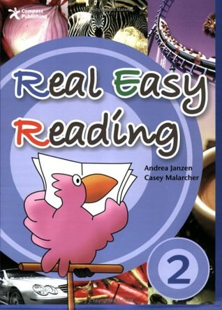 Real Easy Reading 2, Student Book (Engaging Non-Fiction Passages with Comprehension Questions for High Beginners)