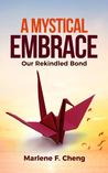 A Mystical Embrace (Bond Series,#3)