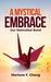 A Mystical Embrace (Bond Series,#3) by Marlene F. Cheng
