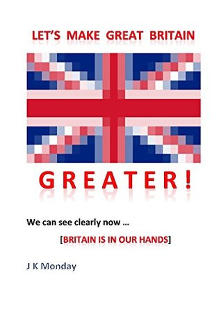 Let's Make Great Britain Greater!
