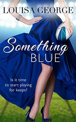 Something Blue (Something Borrowed Book 5)