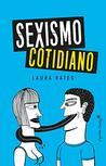 Sexismo cotidiano (Colección Especiales)