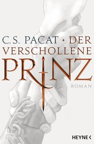 Der verschollene Prinz  (Captive Prince, #1)