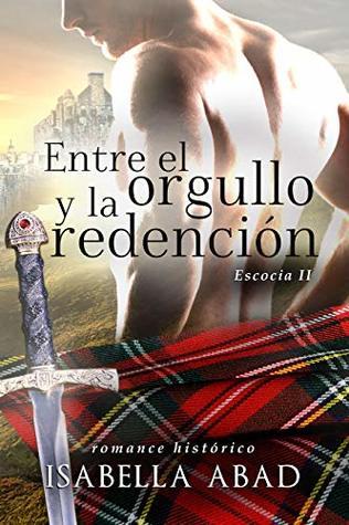 Entre el orgullo y la redención: Escocia 2