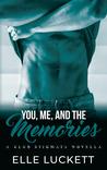 You, Me, and The Memories (A Club Stigmata Novella #1)