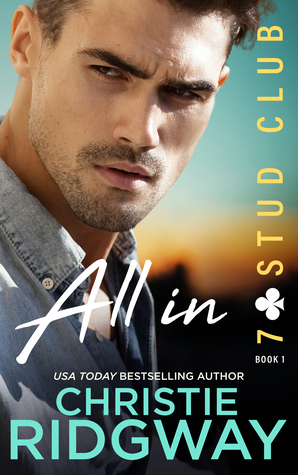 All In (7 Stud Club Series, Book 1)
