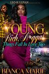 Young, Rich, N*ggas: Thugs Fall In Love Too