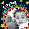 Baby Talk/Hablando con Bebe