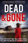 Dead and Gone: A ...