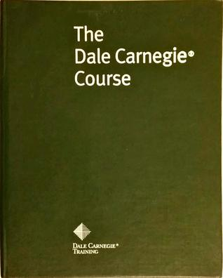 The Dale Carnegie Course Participant Manual