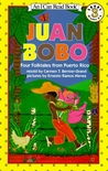 Juan Bobo: Four Folktales from Puerto Rico