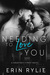 Needing To Love You (Houston's Finest, #2)