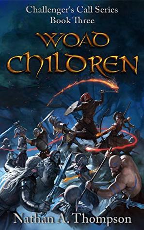 Woad Children (Challenger's Call Book #3)