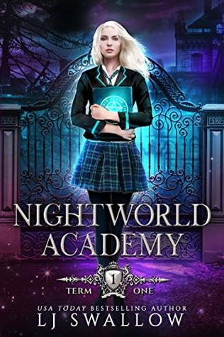 Nightworld Academy by LJ Swallow