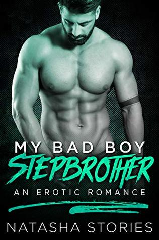 My-Bad-Boy-Stepbrother-Natasha-Stories