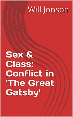 Sex & Class: Conflict in 'The Great Gatsby'