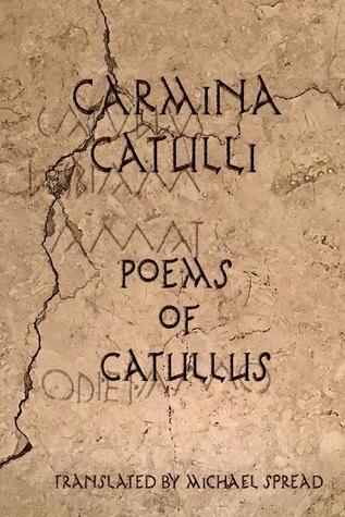 Carmina Catulli Poems of Catullus