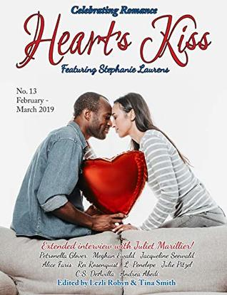 Heart's Kiss: Issue 13, February-March 2019: Featuring Stephanie Laurens