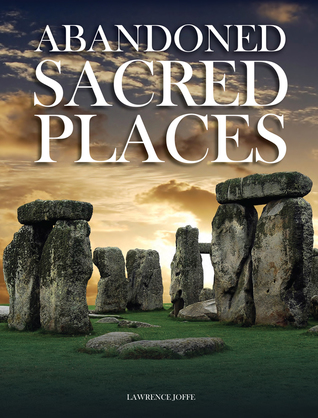 Abandoned Sacred Places