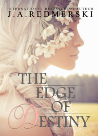 The Edge of Destiny (The Edge of Never, #3)