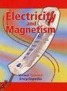 Electricity and Magnetism (Visual Science Encyclopedia)