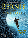 Bernie and the Time Lords (The Universe Builders, #4)